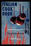 Italian Cook Book, Pellegrino Artusi and Olga Ragusa, 1614272875