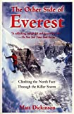 img - for The Other Side of Everest: Climbing the North Face Through the Killer Storm book / textbook / text book
