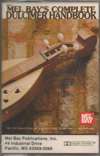 - Mel Bay's Complete Dulcimer Handbook (CASSETTE)