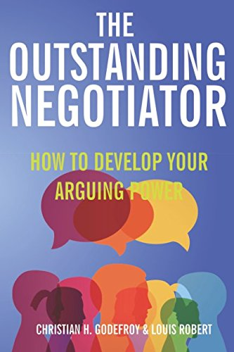FREE The Outstanding Negotiator: How to develop your arguing power K.I.N.D.L.E