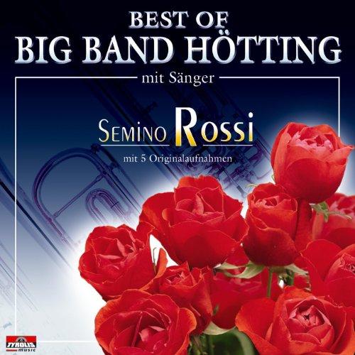 Best Of Big Band Hötting mit Sänger Semino Rossi