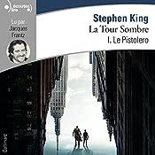Le Pistolero (La Tour Sombre 1) | Stephen King