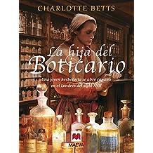 La hija del boticario (Nueva Historia) (Spanish Edition)