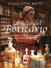 La hija del boticario par Betts