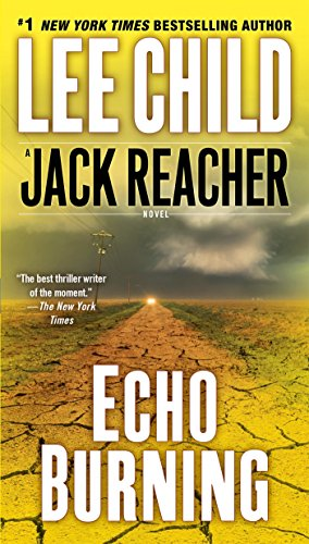 Echo Burning (Jack Reacher) [Child, Lee] (Tapa Blanda)