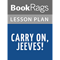 Lesson Plans Carry on, Jeeves! (English Edition)