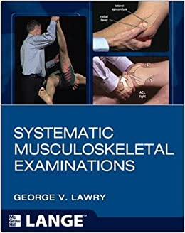 ;;TXT;; Systematic Musculoskeletal Examinations. colleges probably LinkedIn December Hombre Perch CAPERLAN