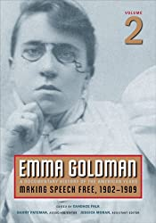 [(Emma Goldman: Making Speech Free, 1902-1909 v. 2: A Documentary History of the American Years )] [Author: Emma Goldman] [Jul-2008]