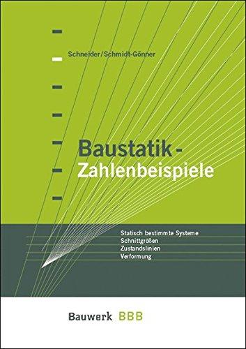 baustatik-zahlenbeispiele-auflagerkrfte-schnittgrssen-zustandslinien-verformungen-bbb-bauwerk-basis-bibliothek