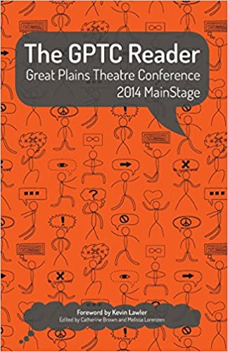 The GPTC Reader: Great Plains Theatre Conference 2014