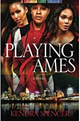 Playing Games by Kendra Spencer (2010-03-29) Paperback