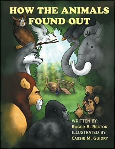 Book How the Animals Found Out by Roger B. Rector (2015-02-06)