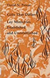 img - for Gifts That Differ Lay Ministries (Studies in the Reformed Rites of the Catholic Church) by David Noel Power (1980-07-01) book / textbook / text book