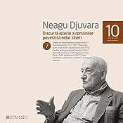 O scurtă istorie a românilor povestită celor tineri 7 | Neagu Djuvara