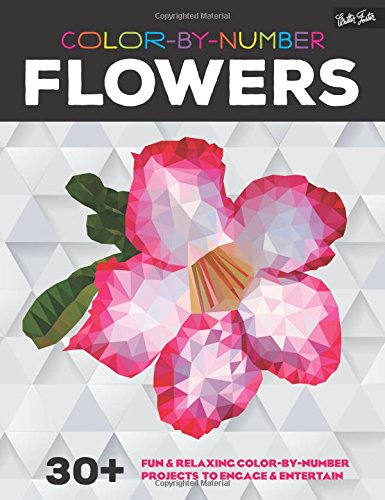 B.O.O.K Color-by-Number: Flowers: 30+ fun & relaxing color-by-number projects to engage & entertain [P.D.F]