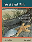 Take a Beach Walk (Take a Walk series)