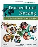 Transcultural Nursing: Assessment and Intervention, 7e