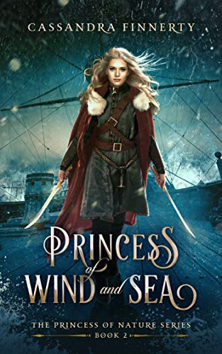 Princess of Wind and Sea (The Princess of Nature Series Book 2)