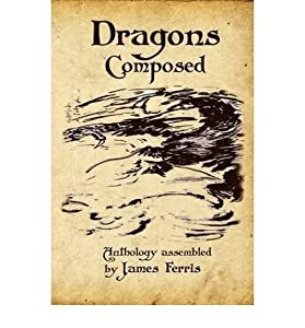 [(Dragons Composed)] [Author: James Ferris] published on (March, 2009)