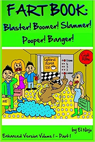 Fart Book: Blaster! Boomer! Slammer! Popper! Banger! Farting ...
