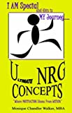 Ultimatenrg Concepts by Monique Chandler Walker (2005-07-01)