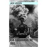 Les Vagabonds du Rail (French Edition)