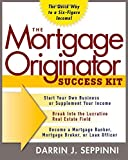 The Mortgage Originator Success Kit