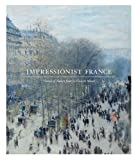 Impressionist France, Simon Kelly and April M. Watson, 0300196954