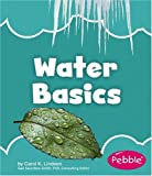Water Basics, Carol K. Lindeen and Carol J. Lugtu, 1429628936