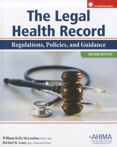 Legal Health Record: Regulations, Policies, and Guidance