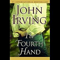 The Fourth Hand: A Novel (Ballantine Reader's Circle) (English Edition)