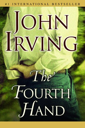 The Fourth Hand (Ballantine Reader's Circle) cover