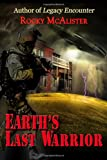 Earth's Last Warrior, Rocky McAlister, 1477415955