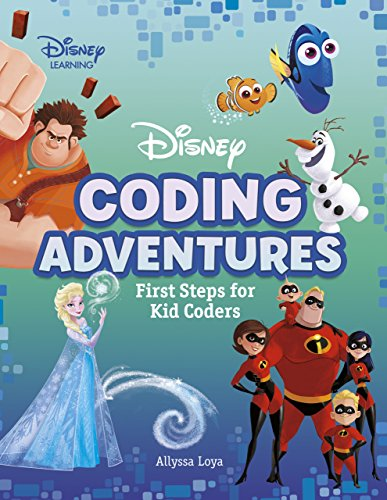 Disney Learning Coding Adventures: First Steps for Kid Coders (Disney Coding Adventures)