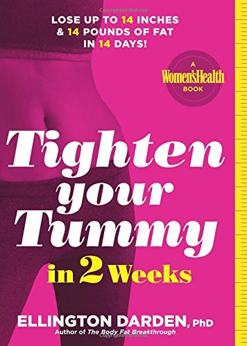 Tighten Your Tummy in 2 Weeks: Lose up to 14 inches & 14 pounds of fat in 14 days! by Ellington Darden - Shopping Ellington Mall