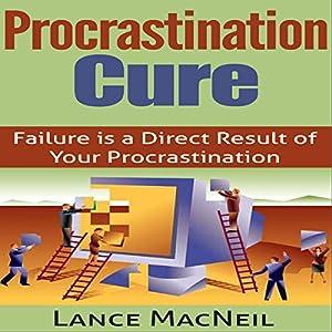Procrastination Cure Audiobook