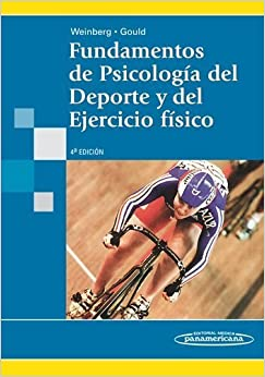 Book Fundamentos De Psicologia Del Deporte Y Del Ejercicio Fisico / Fundamentals of Sport Psychology and Physical Exercise by Robert S. Weinberg (2010-04-25)