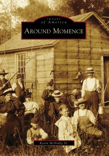 - Around Momence (IL) (Images of America)