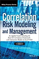 Correlation Risk Modeling and Management Front Cover