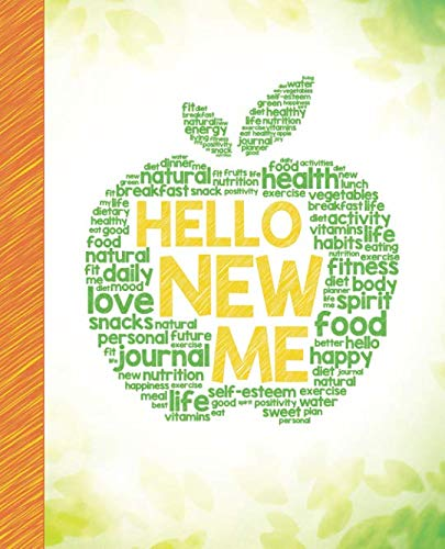 Hello New Me: A Daily Food and Exercise Journal to Help You Become the Best Version of Yourself, (90 Days Meal and Activity Tracker) (Best Way To Lose Weight With Pcos)