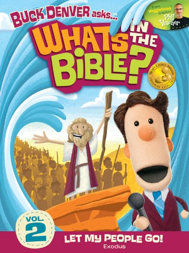 (Buck Denver Asks: What's in the Bible? Volume 2 - Let My People Go)