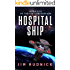 Hospital Ship (THE RIM CONFEDERACY Book 5)