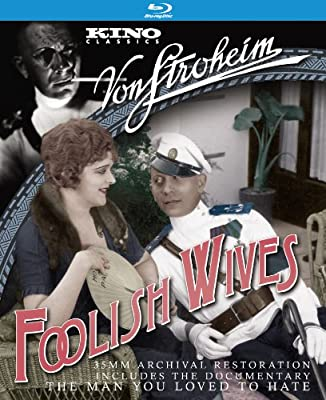 Foolish Wives [Blu-ray]