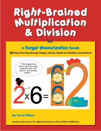 Right-Brained Multiplication & Division, a Forget Memorization Book -