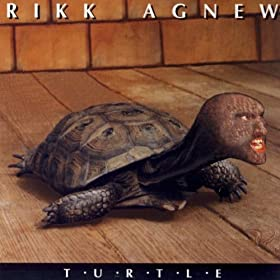 Rikk Agnew - Turtle
