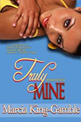 Truly Mine (Reunion Book 1) Kindle Edition