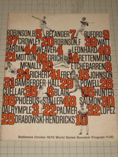Baltimore Orioles 1970 World Series Souvenir Program (The 1970 World Series: Baltimore Orioles Vs Cincinnati Reds)
