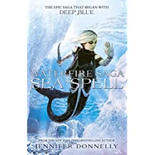 Waterfire Saga: Sea Spell: Book 4 (English Edition)