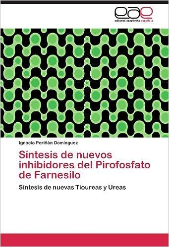 Síntesis de nuevos inhibidores del Pirofosfato de Farnesilo ...