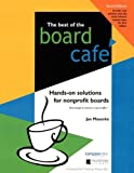 img - for Best of the Board Cafe: Hands-On Solutions for Nonprofit Boards book / textbook / text book